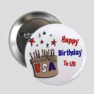 """Happy Birthday To Us 1 2.25"""" Button"""