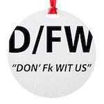 D/FW Ornament
