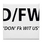D/FW Tile Coaster