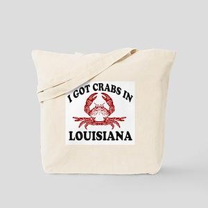 I got crabs in Louisiana Tote Bag
