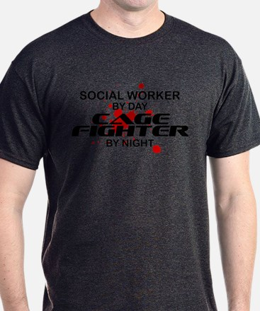 Social Wrker Cage Fighter by Night T-Shirt