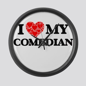 I Love my Comedian Large Wall Clock