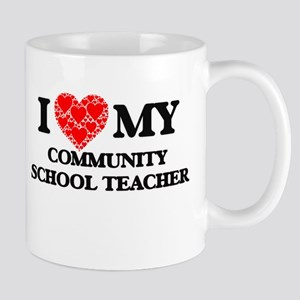 I Love my Community School Teacher Mugs