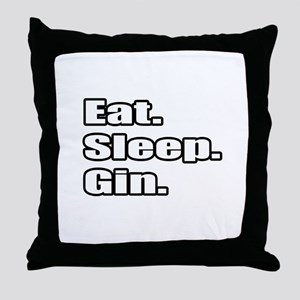 """Eat. Sleep. Gin."" Throw Pillow"