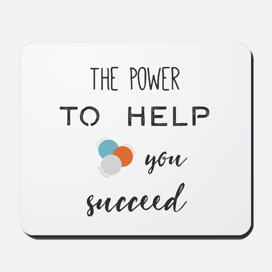 The power to help you succeed. Mousepad