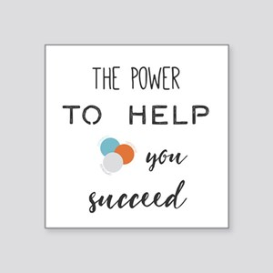 The power to help you succeed. Sticker