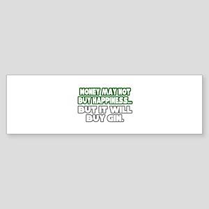 """Money, Happiness, Gin"" Bumper Sticker"