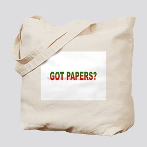 Got Papers? Tote Bag