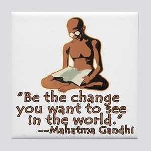 Gandhi Quote Be the Change Tile Coaster