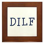 DILF Framed Tile