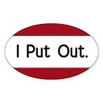 I Put Out Oval Sticker (10 pk)