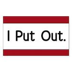 I Put Out Rectangle Sticker 50 pk)