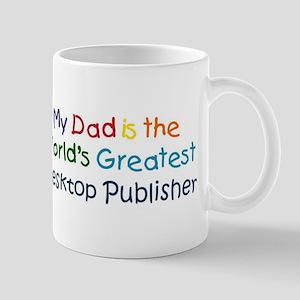 Greatest Desktop Publisher Mug