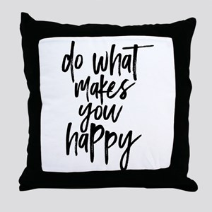 Do What Makes You Happy Typography Throw Pillow