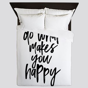 Do What Makes You Happy Typography Queen Duvet