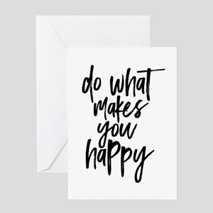 Do What Makes You Happy Typography Greeting Cards