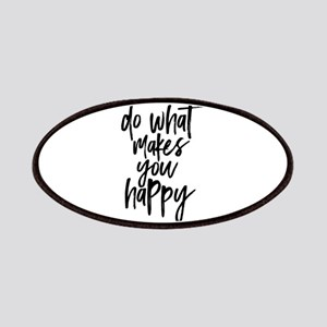 Do What Makes You Happy Typography Patch