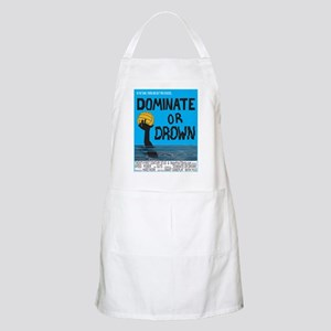 Dominate or Drown BBQ Apron