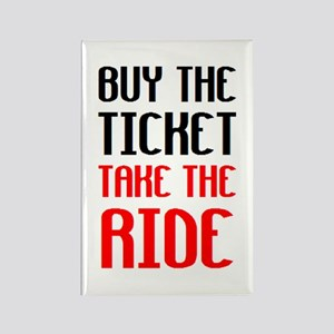 buy the ticket Rectangle Magnet