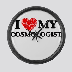 I Love my Cosmologist Large Wall Clock