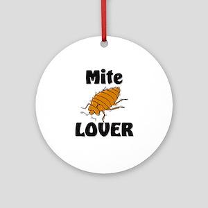 Mite Lover Ornament (Round)