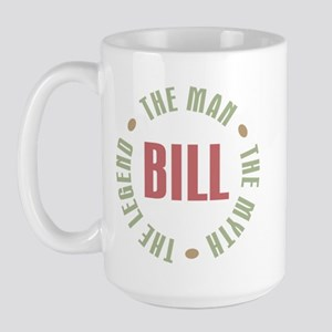 Bill Man Myth Legend Large Mug
