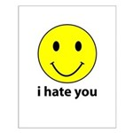 i hate you Small Poster