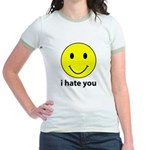 i hate you Jr. Ringer T-Shirt