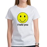 i hate you Women's T-Shirt