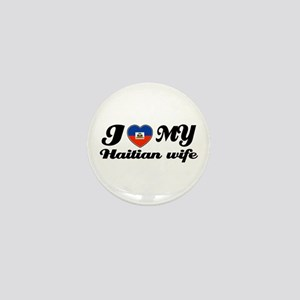 I love my Haitian Wife Mini Button