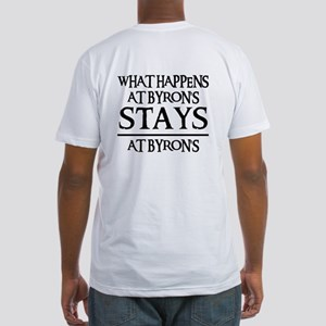 STAYS AT BYRON'S Fitted T-Shirt