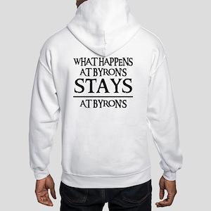 STAYS AT BYRON'S Hooded Sweatshirt