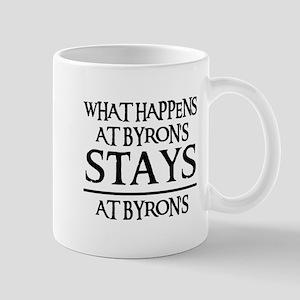 STAYS AT BYRON'S Mug