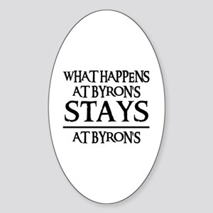 STAYS AT BYRON'S Oval Sticker