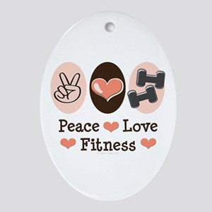 Peace Love Fitness Oval Ornament