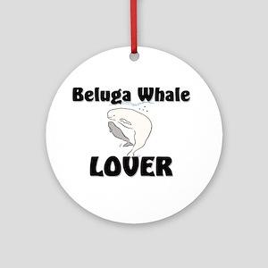 Beluga Whale Lover Ornament (Round)