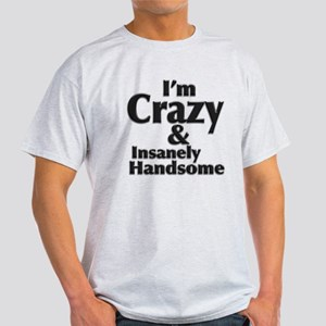 I'm handsome Light T-Shirt