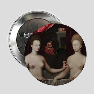 """Gabrielle d'Estrées et une de ses soeurs 2.25"""" But"""