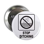 Stop Ditching! Button