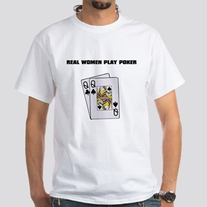 """Real Women Play Poker"" White T-Shirt"