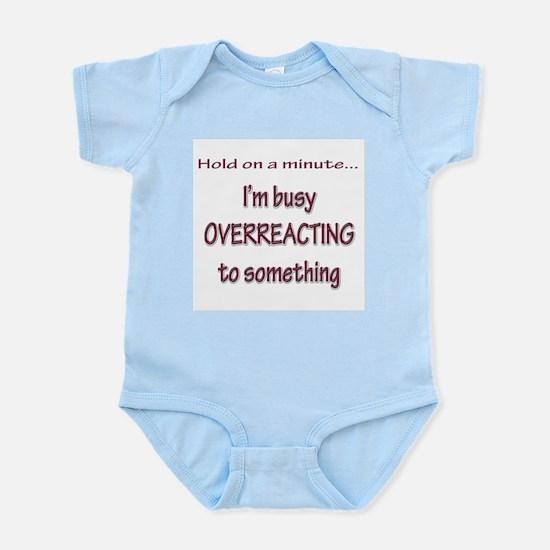 Overreacting Infant Bodysuit
