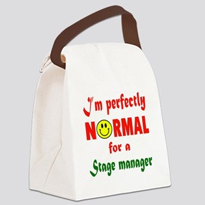 I'm perfectly normal for a Stage Canvas Lunch Bag