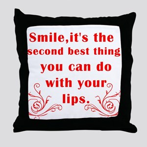Smile its the second best thi Throw Pillow