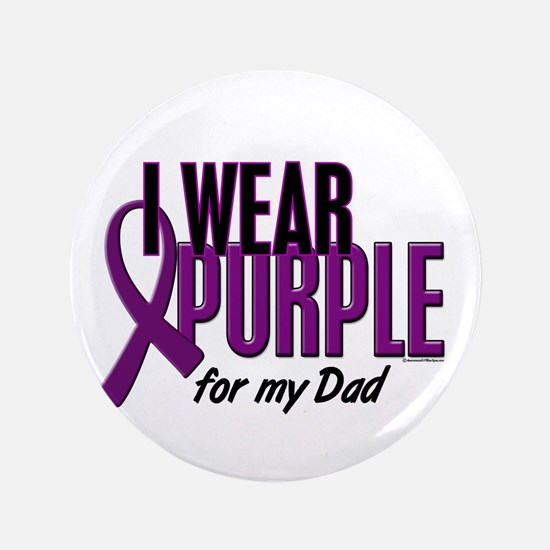 """I Wear Purple For My Dad 10 3.5"""" Button (100 pack)"""
