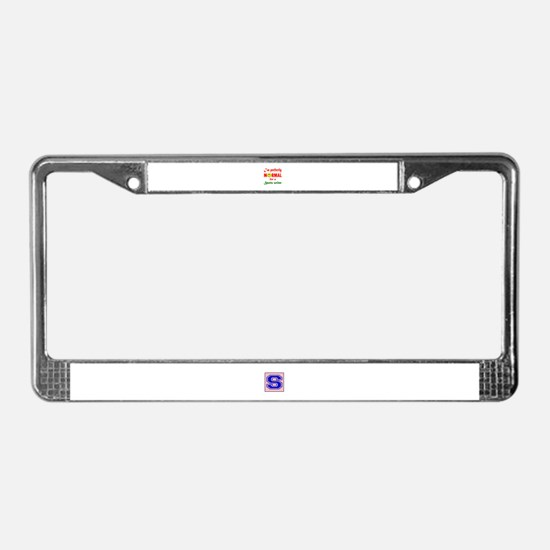 I'm perfectly normal for a Spo License Plate Frame