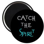 Catch the Spirit Magnet
