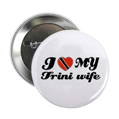 """I love my Trini Wife 2.25"""" Button (100 pack)"""