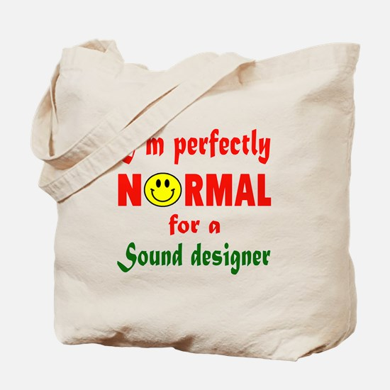 I'm perfectly normal for a Speechwriter Tote Bag
