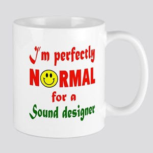 I'm perfectly normal for a Speechwriter Mug