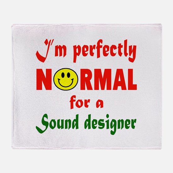 I'm perfectly normal for a Speechwri Throw Blanket